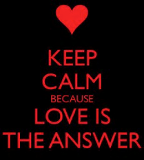 Keep Calm – Because LOVE is the answer – Our Model of Ageing